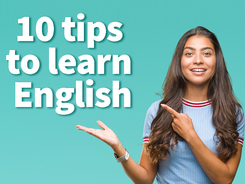 10 tips to learn English quickly