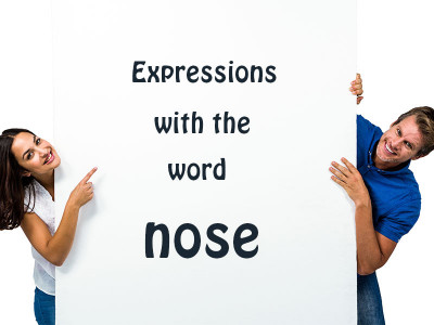 "Expressions with the word ""nose"""
