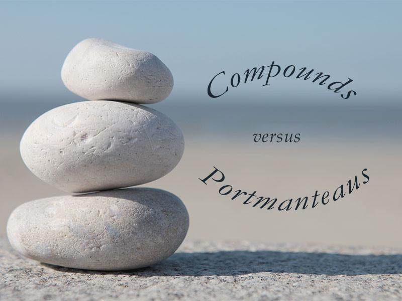 Compound words vs Portmanteaus