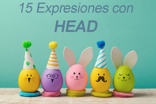 15 Expressions with the word head