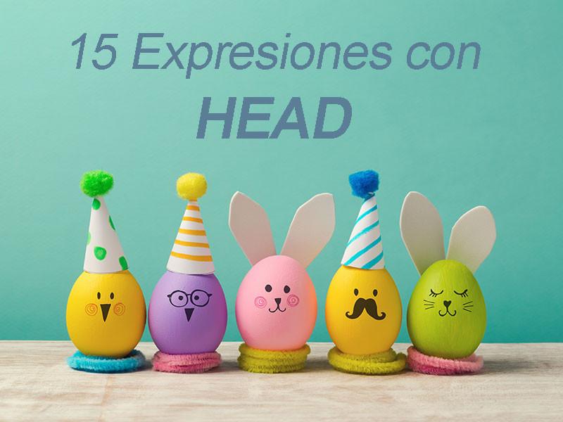 15 Expresiones con la palabra head